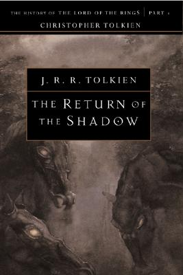 The Return of the Shadow By Tolkien, J. R. R./ Tolkien, Christopher (EDT)/ Tolkien, Christopher